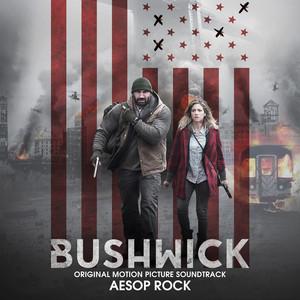 Bushwick (Original Motion Picture Soundtrack) album
