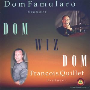 Dom Famularo, Francois Quillet