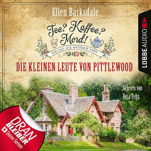 Nathalie Ames ermittelt - Tee? Kaffee? Mord!, Folge 10: Die kleinen Leute von Pittlewood (Ungekürzt) Audiobook