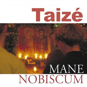 Mane nobiscum - Taizé