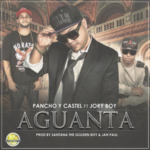 Pancho y Castel, Jory Aguanta (feat. Jory Boy) cover