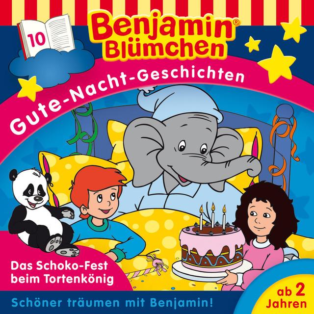 Gute-Nacht-Geschichten - Folge 10: Das Schoko-Fest beim Tortenkönig Cover