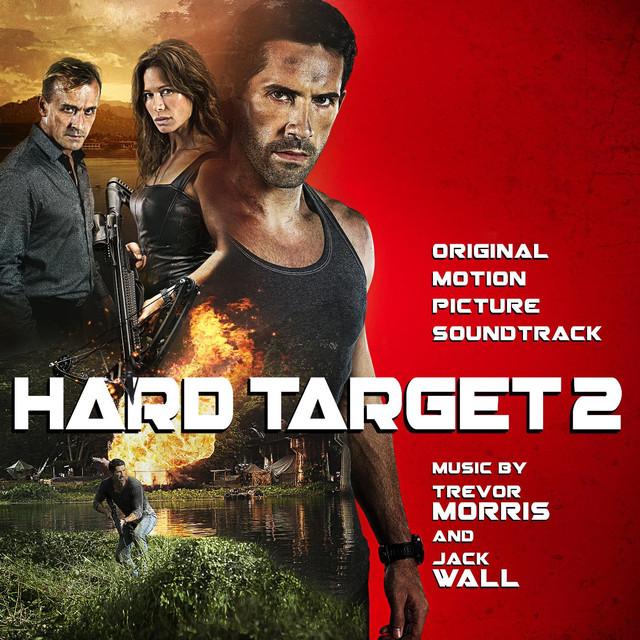 Hard Target 2 (Original Motion Picture Soundtrack) by Trevor