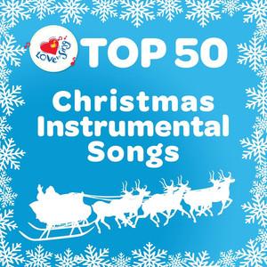 Top 50 Christmas Instrumental Songs