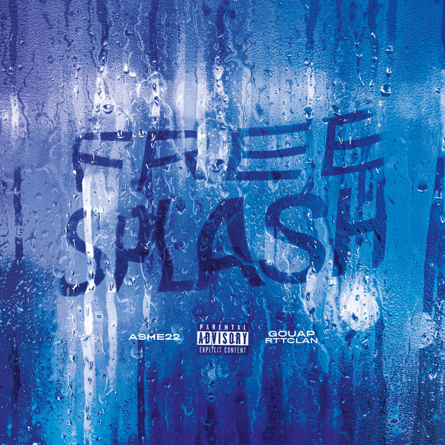 Album cover for Free Splash by ASHE 22, Gouap RTTCLAN