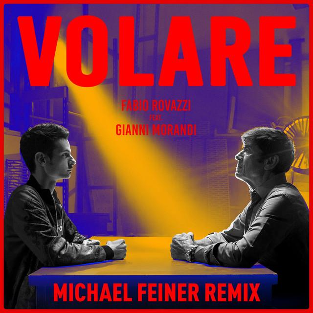 Volare (Michael Feiner Remix) - Fabio Rovazzi