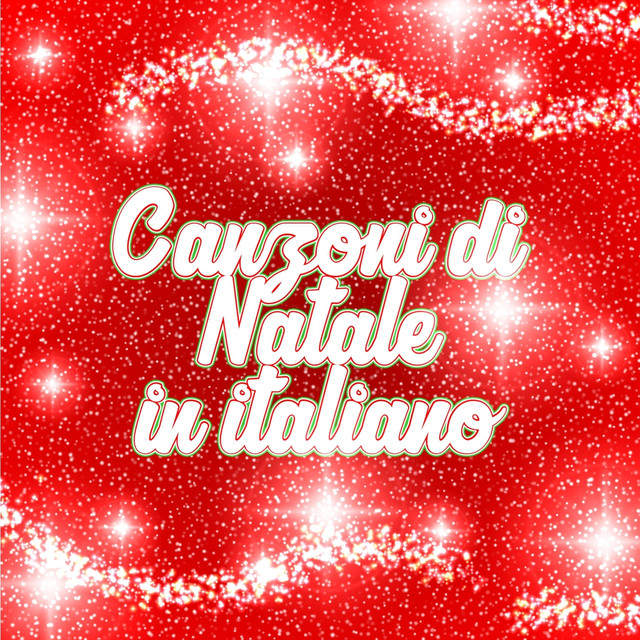 Canzoni Di Natale In Italiano.Canzoni Di Natale In Italiano By Various Artists On Spotify