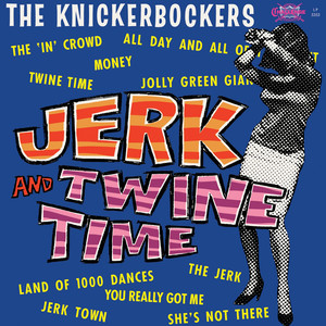 Jerk and Twine Time album