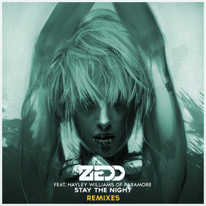 Stay The Night (Remixes Featuring Hayley Williams Of Paramore) Albümü