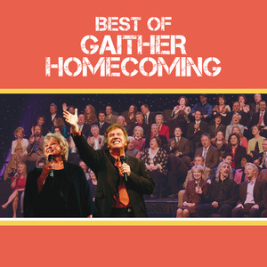 Best Of Gaither Homecoming (Live)