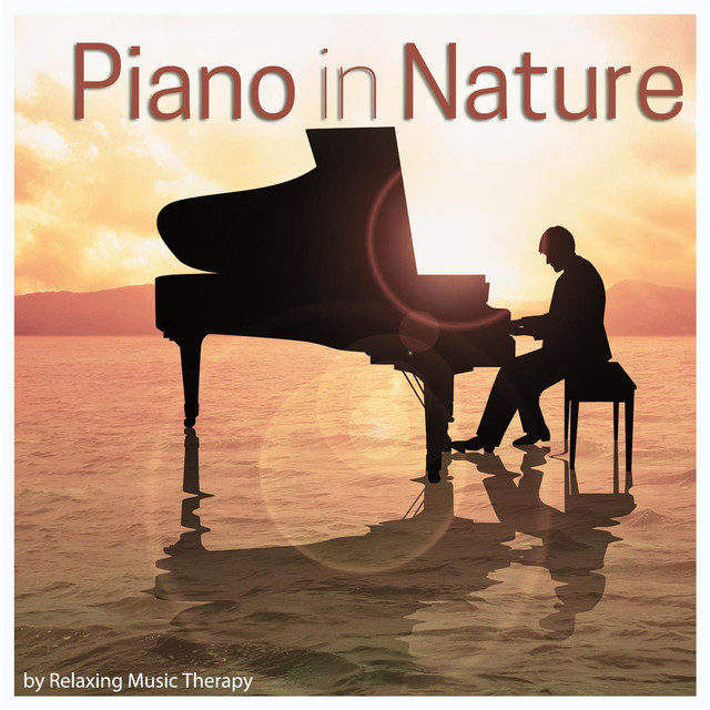 Album cover for Piano in Nature by Tom Nature, Relaxing Music Therapy