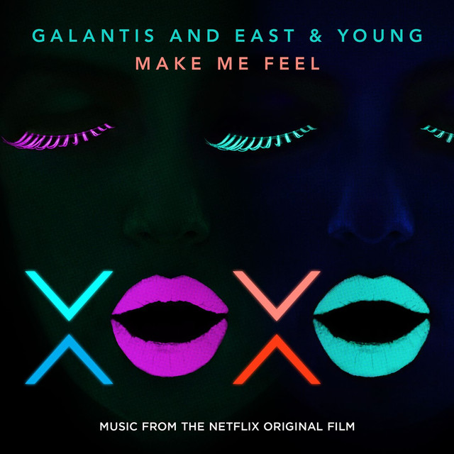 Make Me Feel [from XOXO the Netflix Original Film]