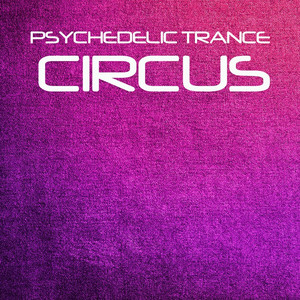 Psychedelic Trance Circus Albumcover