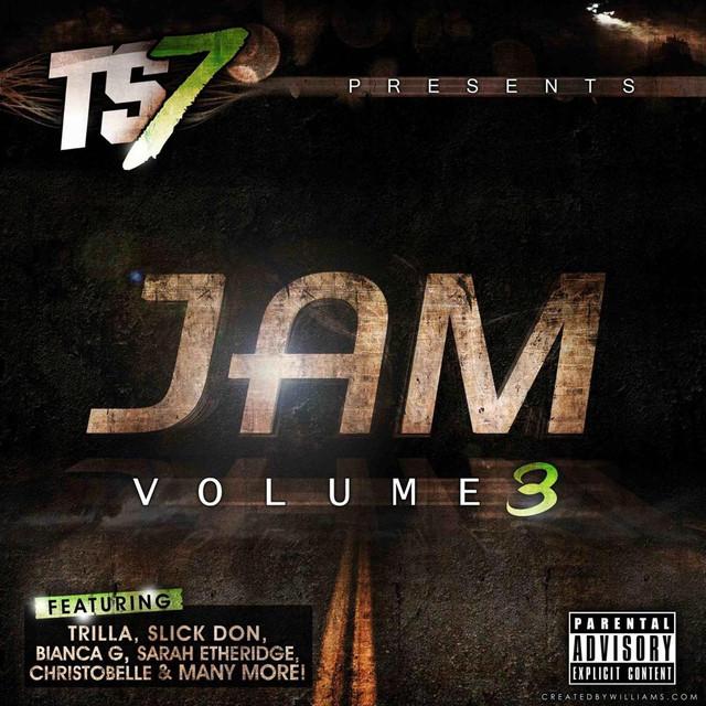 TS7 Presents Jam Volume 3