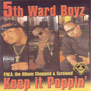 P.W.A. The Album: Keep It Poppin' (Screwed) album