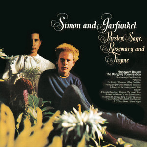 Parsley, Sage, Rosemary And Thyme - Simon And Garfunkel
