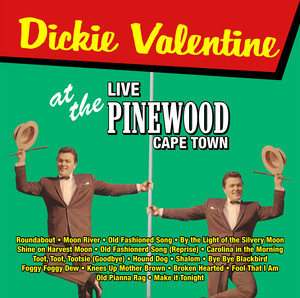 Dickie Valentine Live At The Pinewood Cape Town album