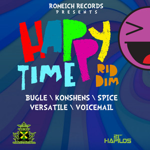 Happy Time Riddim