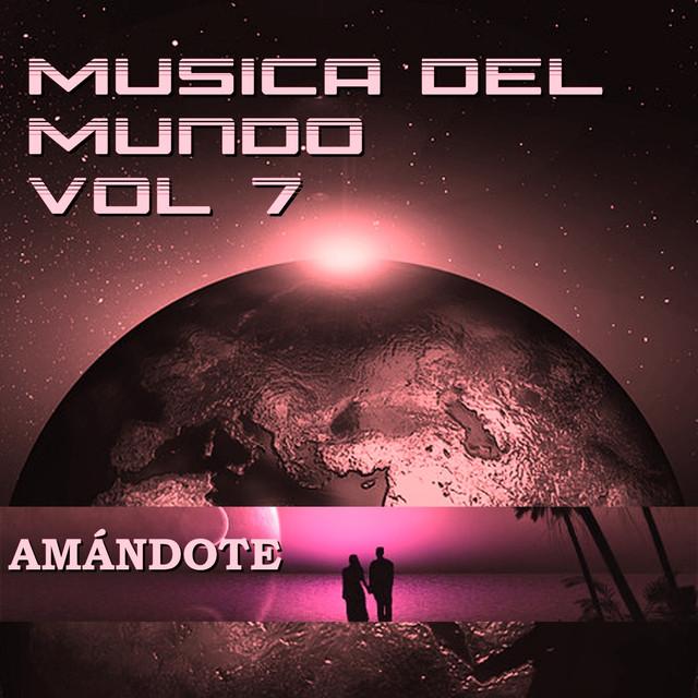 Música del Mundo Vol.7 Amándote Albumcover