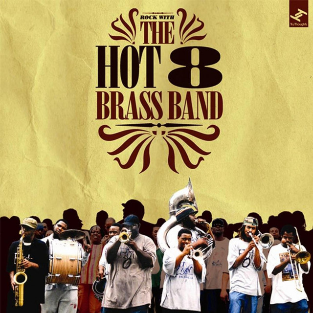 Hot 8 brass band sexualing healing remix