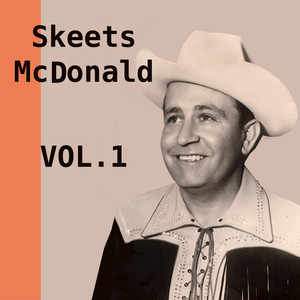 Skeets Mcdonald, Vol. 1 album