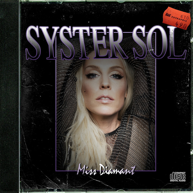 Album cover for Miss Diamant by Syster Sol