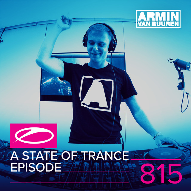 A State Of Trance Episode 815