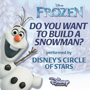 Do You Want to Build a Snowman?  - Disney