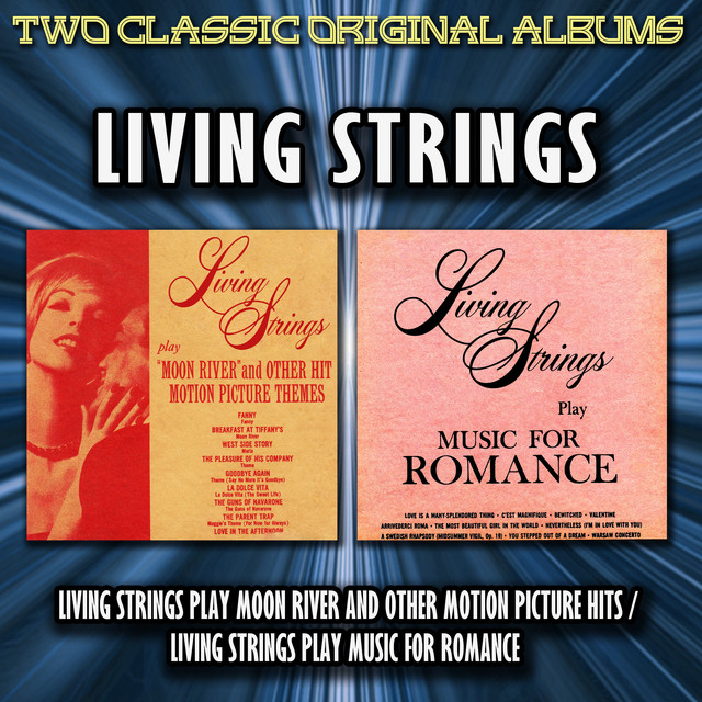 Living Strings Living Strings Play Moon River And Other Motion Picture Hits / Living Strings Play Music For Romance album cover