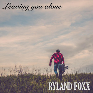 Album cover for   by Ryland Foxx