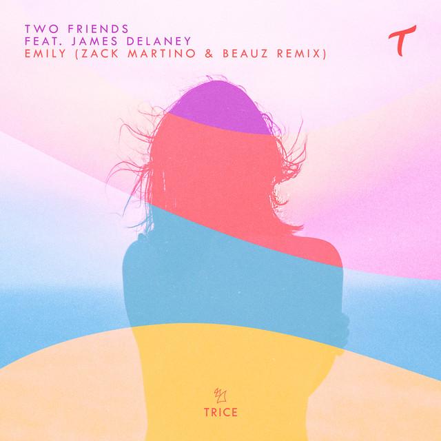Emily (Zack Martino & BEAUZ Remix)