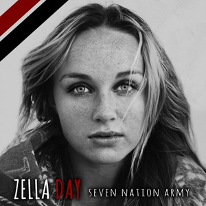 Zella Day, Seven Nation Army på Spotify