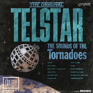 The Original Telstar: The Sounds of the Tornadoes album