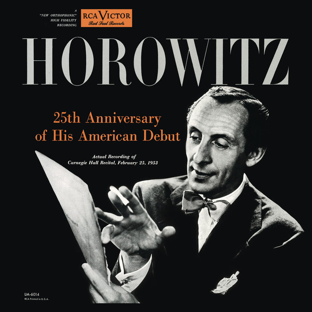 Vladimir Horowitz live at Carnegie Hall - 25th Anniversary of His American Debut, Silver Jubilee Recital (February 25, 1953)