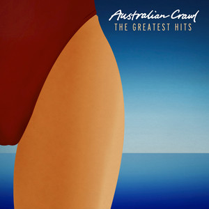 The Greatest Hits - Australian Crawl