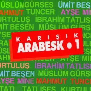 Karışık Arabesk, Vol. 1