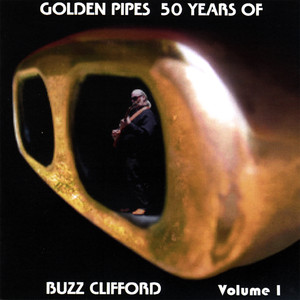Golden Pipes, 50 Years Of Buzz Clifford album