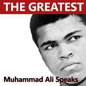 The Greatest Muhammad Ali Speaks Audiobook