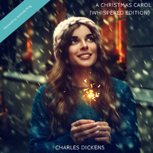 A Christmas Carol (Whispered Edition)