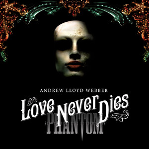 Love Never Dies album
