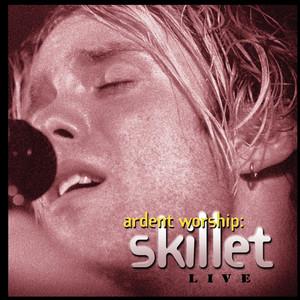Ardent Worship: Skillet Albumcover