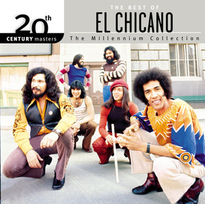 The Best Of El Chicano 20th Century Masters The Millennium Collection - El Chicano