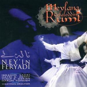 Mevlana Celaleddin Rumi / Ney'in Feryadı Albümü
