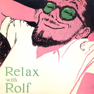 Relax With Rolf (Remastered) album