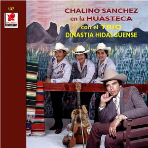 Chalino Sanchez En La Huasteca Con El Trio Albumcover