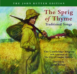 Rutter: The Sprig of Thyme / Vaughan Williams: 5 English Folk Songs Albumcover