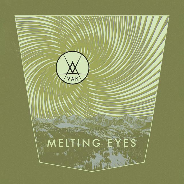 Melting Eyes by VAK on Spotify