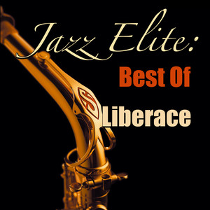 Jazz Elite: Best Of Liberace (Live) album