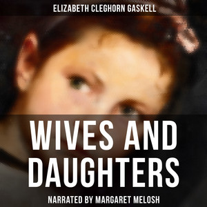 Wives and Daughters Audiobook