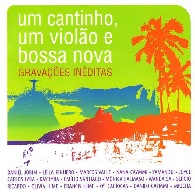 Various Artists Um Cantinho, Um Violão e Bossa Nova album cover